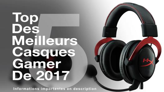 casque gamer 2017