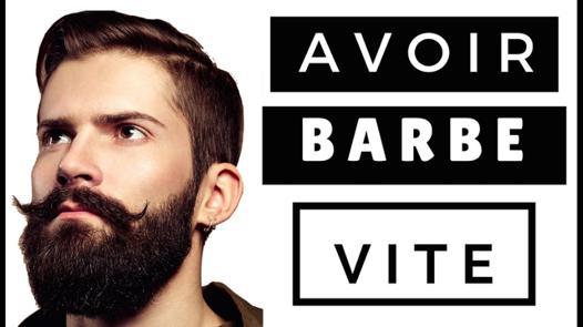 avoir une barbe rapidement