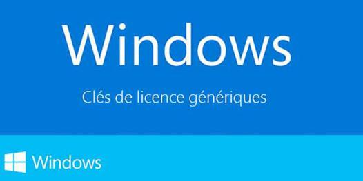 clé générique windows 10