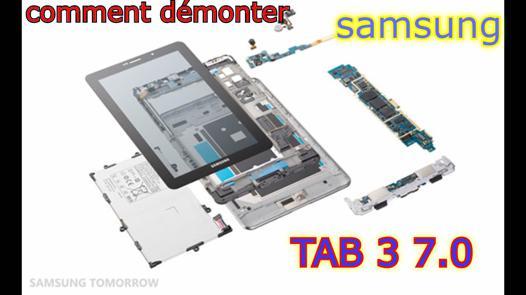 demontage tablette samsung galaxy tab 3