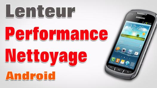 nettoyage android samsung