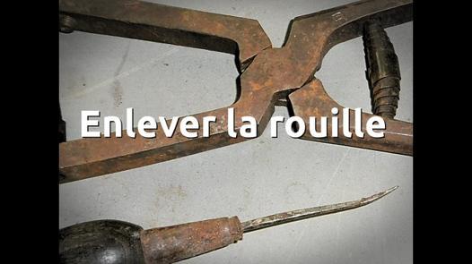 retirer de la rouille sur du metal