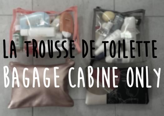 trousse de toilette bagage cabine easyjet